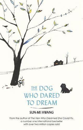 Le chien qui a osé rêver par Sun-mi Hwang