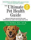 Le guide de santé ultime pour animaux de compagnie: nutrition révolutionnaire et soins intégratifs pour chiens et chats