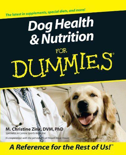 Santé et nutrition du chien pour les nuls