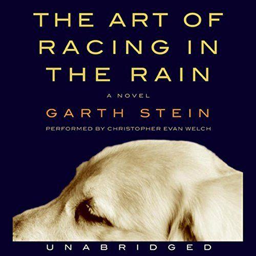 L`art de la course sous la pluie de Garth Stein - raconté par Christopher Evan Welch